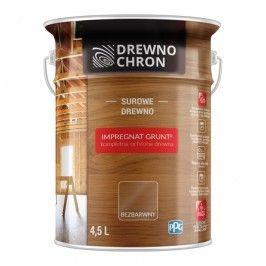 Impregnat Drewnochron Grunt bezbarwny 4,5 l