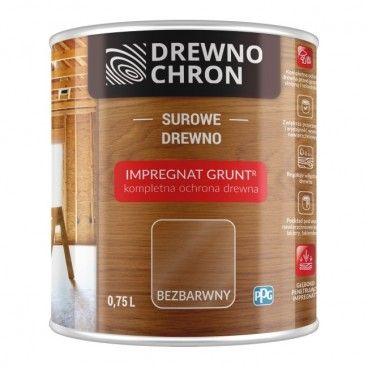 Impregnat Drewnochron Grunt bezbarwny 0,75 l